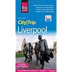 Reise Know-How CityTrip Liverpool Reiseführer mit Stadtplan und kostenloser Web-App