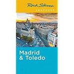 Rick Steves Snapshot Madrid & Toledo 2017