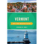 Vermont Off the Beaten Path(r) Discover Your Fun