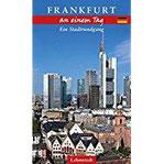 Frankfurt an einem Tag Ein Stadtrundgang