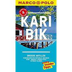 MARCO POLO Reiseführer Karibik, Große Antillen, Dominikanische Republik, Bahamas Kuba, Jamaika, Puerto Rico, Cayman…