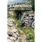 Karpathos - Wandern mit allen Sinnen 2. erweiterte Auflage 2017
