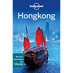 Lonely Planet Reiseführer Hongkong & Macau (Lonely Planet Reiseführer E-Book)
