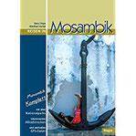 Reisen in Mosambik Mosambik komplett - alle Nationalparks, interessante Allradstrecken, wertvolle GPS-Daten. Ein Reisebegleiter für Natur und Abenteuer