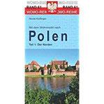Mit dem Wohnmobil nach Polen Teil 1 Der Norden (Womo-Reihe)