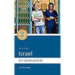 Israel Ein Länderporträt (4., aktualisierte Auflage 2017!)
