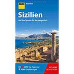 ADAC Reiseführer Sizilien Der Kompakte mit den ADAC Top Tipps und cleveren Klappkarten