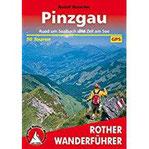 Pinzgau Rund um Saalbach und Zell am See. 50 Touren. Mit GPS-Tracks. (Rother Wanderführer)