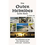 Outer Hebrides Guide Book (3rd edition, 2nd revision) (Charles Tait Guide Books)