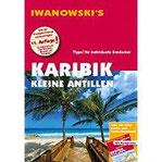 Karibik Kleine Antillen - Reiseführer von Iwanowski Individualreiseführer mit Extra-Reisekarte und Karten-Download…