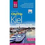 Reise Know-How CityTrip Kiel mit Kieler Förde Reiseführer mit Faltplan und kostenloser Web-App