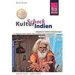 Reise Know-How KulturSchock Indien Alltagskultur, Traditionen, Verhaltensregeln, ...