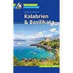 Kalabrien & Basilikata Individuell reisen mit vielen praktischen Tipps