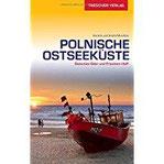 Reiseführer Polnische Ostseeküste Zwischen Oder und Frischem Haff (Trescher-Reihe Reisen)