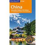 POLYGLOTT on tour Reiseführer China Mit großer Faltkarte und 80 Stickern