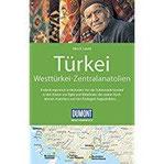 DuMont Reise-Handbuch Reiseführer Türkei, Westtürkei, Zentralanatolien mit Extra-Reisekarte