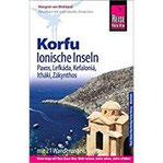 Reise Know-How Reiseführer Korfu, Ionische Inseln (mit 21 Wanderungen) Korfu, Paxos, Lefkáda, Kefaloniá, Itháki, Zákynthos