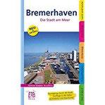 Bremerhaven. Die Stadt am Meer