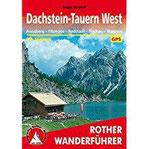 Dachstein-Tauern West Annaberg - Filzmoos - Radstadt - Flachau - Wagrain. 58 Touren. Mit GPS-Tracks