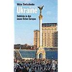 Ukraine - Einblicke in den neuen Osten Europas (Diese Buchreihe wurde ausgezeichnet mit dem ITB-Bookaward 2014)
