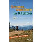 Genusswandern in Kärnten 50 einfache bis mittelschwere Touren
