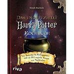 Das inoffizielle Harry-Potter-Kochbuch Von Butterbier bis Kürbispasteten - mehr als 150 magische Rezepte zum Nachkochen