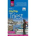 Reise Know-How CityTrip Triest Reiseführer mit Stadtplan und kostenloser Web-App