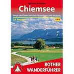 Chiemsee Berge und Seen zwischen Rosenheim und Salzburg. 55 Touren
