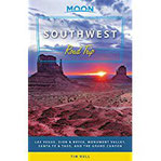 Moon Southwest Road Trip Las Vegas, Zion & Bryce, Monument Valley, Santa Fe & Taos, and the Grand Canyon (Travel Guide)