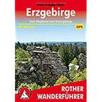 Erzgebirge Vom Müglitztal zum Elstergebirge. 50 Touren. Mit GPS-Tracks (Rother Wanderführer)