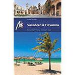 Varadero & Havanna Reiseführer mit vielen praktischen Tipps.