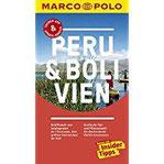 MARCO POLO Reiseführer Peru & Bolivien Reisen mit Insider-Tipps. Inklusive kostenloser Touren-App & Update-Service