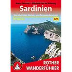 Sardinien Die schönsten Küsten- und Bergwanderungen. 70 Touren. Mit GPS-Daten