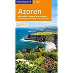 POLYGLOTT on tour Reiseführer Azoren Mit großer Faltkarte und 80 Stickern
