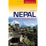 Reiseführer Nepal Mit Kathmandu, Annapurna, Mount Everest und den schönsten Trekkingrouten (Trescher-Reihe Reisen)