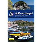 Golf von Neapel Reiseführer Michael Müller Verlag Individuell reisen mit vielen praktischen Tipps (MM-Reiseführer)