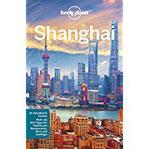 Lonely Planet Reiseführer Shanghai (Lonely Planet Reiseführer