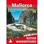 Mallorca Die schönsten Küsten- und Bergwanderungen. 70 Touren. Mit GPS-Tracks.