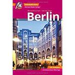 Berlin Reiseführer Michael Müller Verlag Individuell reisen mit vielen praktischen Tipps inkl. Web-App (MM-City)