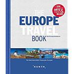 The Europe Travel Book Die faszinierendsten Reiseziele Europas (KUNTH Bildband Nachschlagewerke)