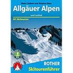 Allgäuer Alpen und Lechtal 50 Skitouren (Rother Skitourenführer)