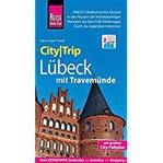 Reise Know-How CityTrip Lübeck mit Travemünde Reiseführer mit Faltplan und kostenloser Web-App