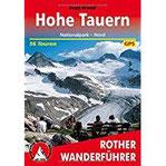 Hohe Tauern Nationalpark - Nord. 56 Touren. Mit GPS-Daten