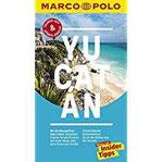 MARCO POLO Reiseführer Yucatan Reisen mit Insider-Tipps. Inklusive kostenloser Touren-App & Update-Service