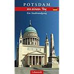 Potsdam an einem Tag Ein Stadtrundgang