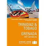 Stefan Loose Reiseführer Trinidad & Tobago, Grenada mit Downloads aller Karten (Stefan Loose Travel Handbücher E-Book)