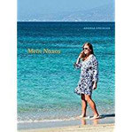 Mein Naxos Ein Inselführer der besonderen Art