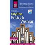Reise Know-How CityTrip Rostock und Wismar Reiseführer mit Stadtplan und kostenloser Web-App