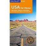 POLYGLOTT on tour Reiseführer USA – Der Westen Mit großer Faltkarte und 80 Stickern