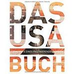 Das USA Buch Highlights eines faszinierenden Landes (KUNTH Das ... Buch. Highlights einer faszinierenden Stadt)